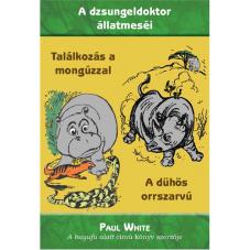 A dühös orrszarvú + Találkozás a Mongúzzal (Paul White)