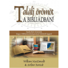Találj örömöt a Bibliádban! (William MacDonald & Arthur Farstad)